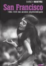 san francisco_1965_1970_les_années_psychédéliques